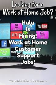 hulu hiring work at home customer service associates office free