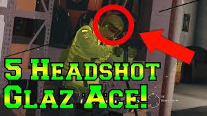 5 headshot glaz ace rainbow six siege velvet shell youtube