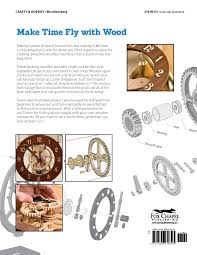 making wooden gear clocks editors of scroll saw woodworking u0026amp