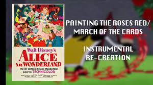 painting the roses red march of the cards instrumental youtube