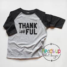thanksgiving tshirt thanksgiving shirt toddler boy girl thankful tshirt raglan