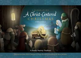 christ centered celebrations u2013 traditions to lead us closer to the