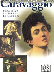 known as Caravaggio  a sufferer of bipolar disorder  shocked patrons with his intense and life like paintings of men and women