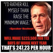 Boehner Meme - nsaney s john boehner minimum wage quote meme i would