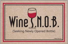 Seeking Ratings Wine Ponder Wine Snob S N O B Seeking Newly Opened Bottle
