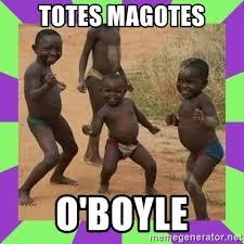 Totes Magotes Meme - totes magotes o boyle african kids dancing meme generator