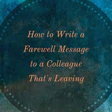 thanksgiving message for friends farewell messages for a colleague that u0027s leaving the company