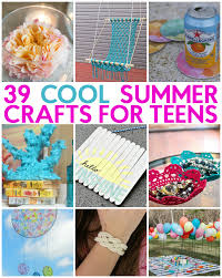 39 great teen summer crafts teen summer crafts teen summer and