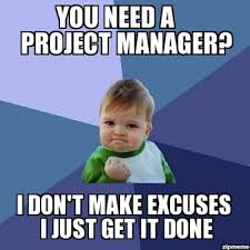 Project Management Meme - how to get a project management job break into tech