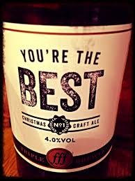beer there drunk that you u0027re the best christmas no 1 craft ale