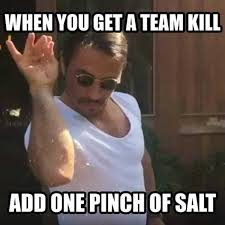 Dream Meme - dopl3r com memes when you get a dream kill and a pinch of salt