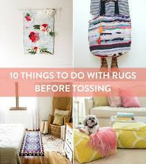 Do Rug 10 Things To Do With A Throw Rug Before You Throw It Out Curbly