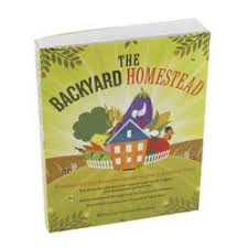 Backyard Homestead Book by 161 Best Sustainable Farming Ranching Images On Pinterest