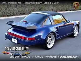 porsche targa for sale 1977 porsche 911 targa wide turbo 3 0 liter palm desert