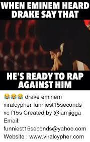 Eminem Drake Meme - 25 best memes about drake eminem funny and rap drake