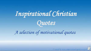 Christian Quotes Inspirational Christian Quotes