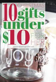 Christmas Gifts For Her 10 Christmas Gifts Under 10 For Her Passionate Penny Pincher