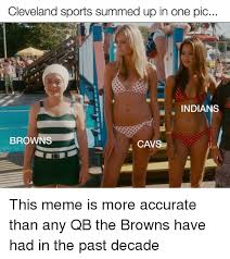 Cleveland Meme - cleveland sports summed up in one pic indians browns cavs this