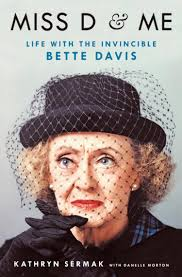 Betty Davis Daughter by Bette Davis U0027 Ex Assistant Spills On Motherly Bond With Actress