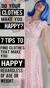 7 tips to find clothes that make you happy regardless of age or