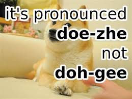 Doge Pronunciation Meme - th id oip le5iozvvlfs33ez7emrqxahafj
