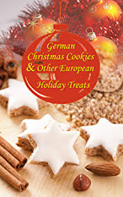 the 20 best german christmas cookies festive baking recipes from