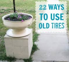 How To Use Old Tires For Decorating Tire Crafts C R A F T