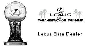 lexus pembroke pines lexus elite dealer award lexus of pembroke pines s