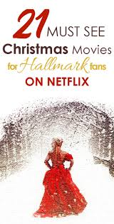 21 must watch hallmark style christmas movies on netflix in 2017
