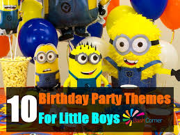 birthday themes for boys 10 charming themes for a boy s birthday party bash corner