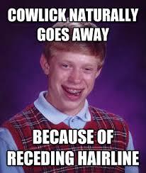 Receding Hairline Meme - livememe com bad luck brian