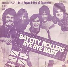 bay bay baby 45cat bay city rollers bye bye baby it s for you bell