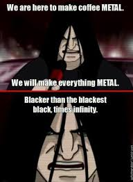 Metalocalypse Meme - metalocalypse meme by captain pancakes memedroid