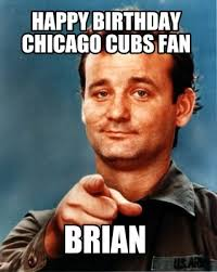 Chicago Cubs Memes - meme maker happy birthday chicago cubs fan brian1