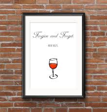 forgive and forget quote wine print digital instant download