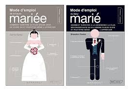 livre sur le mariage mariage de rêve mode d emploi du mariage pour et lui