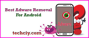 adware android best adware removal for android techciy
