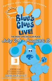 blue u0027s clues live farmers alley theatre