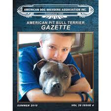 american pitbull terrier merchandise adba american pit bull terrier gazette pit bull magazine