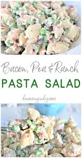 bacon pea and ranch pasta salad and easy side dish