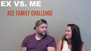 Challenge Ace Family Your Ex Vs Me Ace Family Challenge