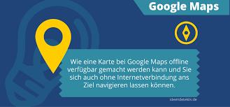 Google Maps Navigation Offline Navigieren Mit Google Maps Kein Problem