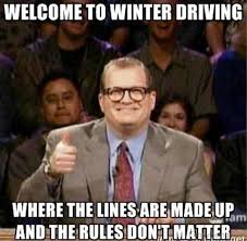 Driving In Snow Meme - 97 funniest winter memes ever