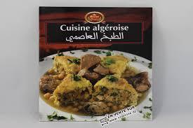 cuisine traditionnelle algeroise bnina cuisine algéroise livres cuisine