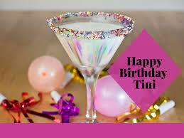 happy birthday tini hbt a year of cocktails