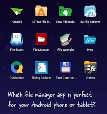 android phone apps the best file manager apps for android phones tablets