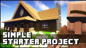 House Project by Minecraft Simple Starter House Project Youtube
