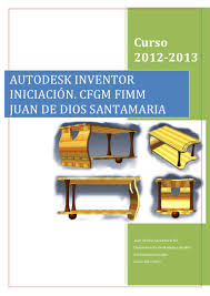autodesk inventor 2º cfgm juan de dios santamaria