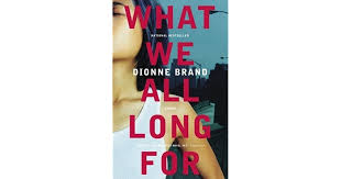 The Blind Assassin Shmoop What We All Long For By Dionne Brand