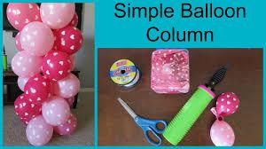 how to make a balloon arch how to make a simple balloon column